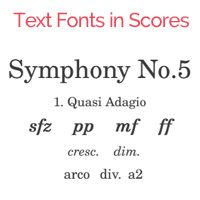 Text Fonts for Musical Scores